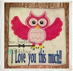 Valentine Owl Applique Design ~ with saying ~ I Love you this much!!